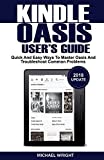 capa de Kindle Oasis User's Guide: Quick and Easy Ways to Master Oasis and Troubleshoot Common Problems