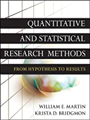 Quantitative and Statistical Research Methods This user-friendly textbook teaches students to understand and apply procedural steps in completing quantitative studies. It explains statistics while progressing through the steps of the hypothes...