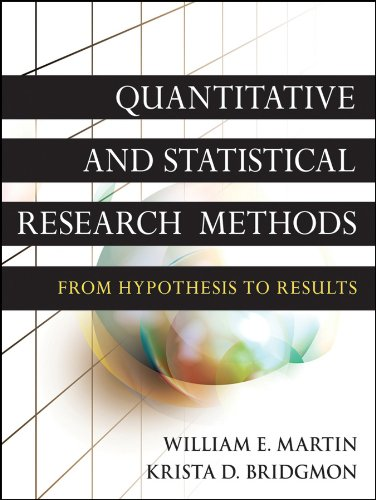 Download Quantitative and Statistical Research Methods: From Hypothesis to Results (Research Methods for the Social Sciences) Pdf