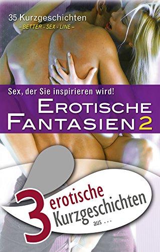3 erotische Kurzgeschichten aus: