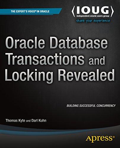 Oracle Database Transactions and Locking Revealed Pdf