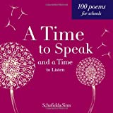 A Time to Speak and a Time to Listen: KS2/KS3 English, Ages 7-13 (paperback poetry anthology)