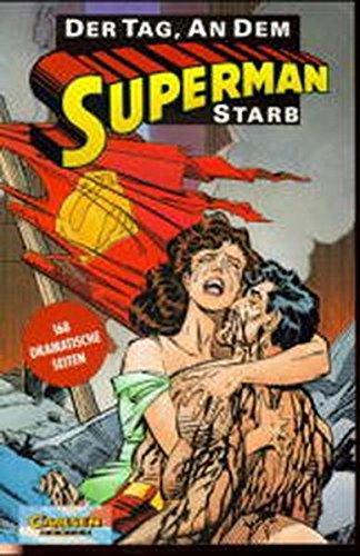Superman, Der Tag, an dem Superman starb Broschiert – 1998 Jurgens Hazleword Carlsen 3551723796