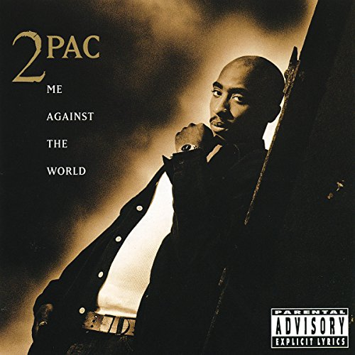 Music : Me Against The World [Explicit]