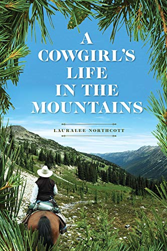 A Cowgirl's Life In The Mountains (English Edition)