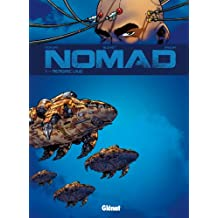 Nomad Cycle 1 - Tome 01 - Nouvelle Édition : Mémoire vive (French Edition)