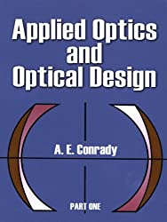 Applied Optics and Optical Design, Part One