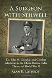 A Surgeon With Stilwell