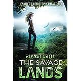 Planet Urth: The Savage Lands (Books 1 & 2) (Volume 1)