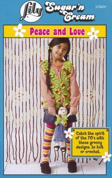Lily Peace and Love (Peace Love Knitting)