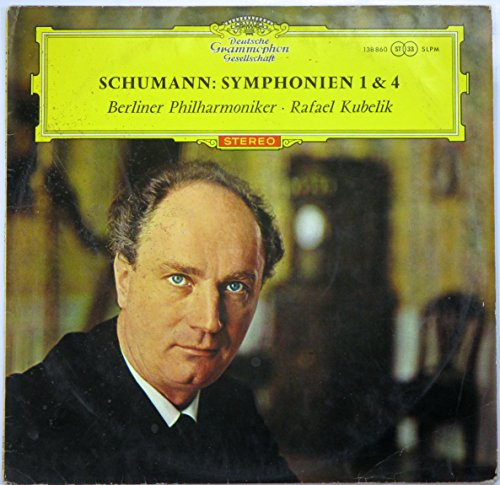 Schumann: Symphonien 1 & 4, Berliner Philharmoniker - Rafael Kubelik