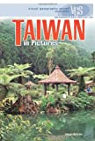 Taiwan in Pictures, Alison Behnke, 082257148X