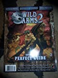 Wild Arms 2 Official Perfect Guide