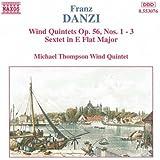 Danzi: Wind Quintets Op. 56, Nos. 1-3 / Sextet in E Flat Major