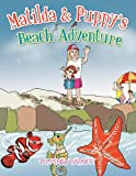Matilda and Puppy's Beach Adventure, Penny Barnett, 1479711063