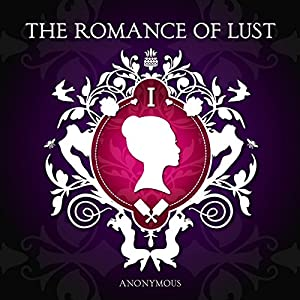 The Romance of Lust Audiobook