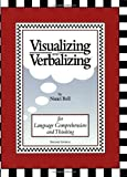 Visualizing and Verbalizing: For Language Comprehension and Thinking