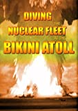 Diving The Nuclear Fleet at the Bikini Atoll