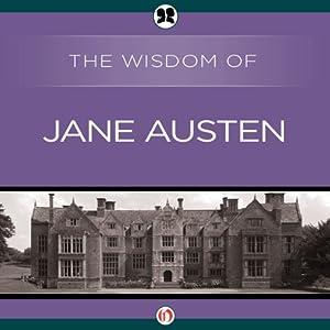 Wisdom of Jane Austen Audiobook