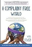 A Complaint Free World, Will Bowen, 0770436390