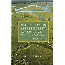 Globalization, Spirituality & Justice (Rev.)