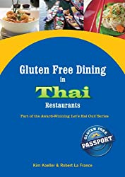 Gluten Free Dining in Thai Restaurants (Let's Eat Out Around The World Book 8)