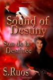 Sound of Destiny, S. Ruos, 1412075580