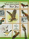 Takahashi Bird Pins, Julie C. Carroll and Carol Takahashi, 1574326864