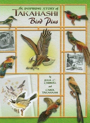 Download The Inspiring Story of Takahashi Bird Pins pdf epub