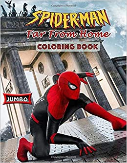 Spider Man Far From Home Coloring Book Spider Man 2019
