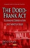 The Dodd-Frank Act, Candace Edmonds, 1626180504