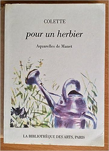 pour un herbier aquarelles de manet collection litteraire pergamine french edition
