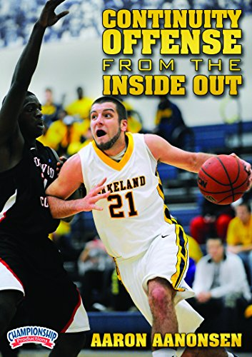 Championship Productions Aaron Aanonsen: Continuity Offense From the Inside Out DVD (Best Continuity Basketball Offense)