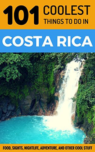 Costa Rica Coolest Itineraries Backpacking ebook