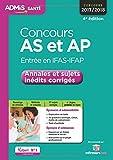 Concours AS et AP - Entrée en IFAS-IFAP - Annales et sujets inédits corrigés - Aide-soignant et Auxiliaire de puériculture - Concours 2017-2018