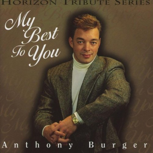 Anthony Burger Music (My Best To You)