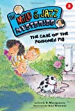 img - for The Case of the Poisoned Pig (Milo & Jazz Mysteries) book / textbook / text book