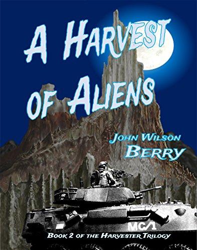 A Harvest of Aliens (Harvester Trilogy Book 2)
