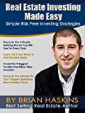 Real Estate Investing Made Easy