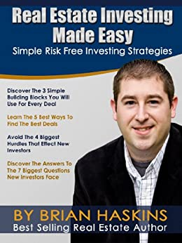 Real Estate Investing Made Easy by [Haskins, Brian]