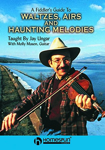 A Fiddlers Guide to Waltzes, Airs and Haunting Melodies [Instant ()
