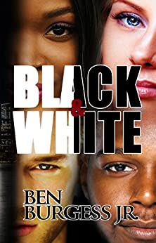 Black and White by [Burgess Jr., Ben]