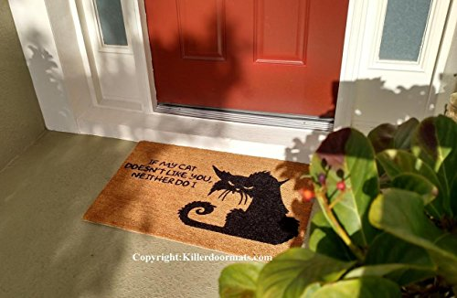 If My Cat Doesn't Like You Neither Do I Funny Custom Handpainted Welcome Mat by Killer Doormats, Size Large - Welcome Mat - Doormat