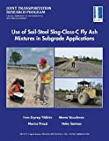 Use of Soil-Steel Slag-Class-C Fly Ash Mixtures in Subgrade Applications, Irem Zeynep Yildirim, Monica Prezzi, Meera Vasudevan, 1622602692