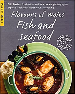 Flavours of Wales: Fish and Seafood (Pocket Wales) by Gilli Davies (2015-06-15)