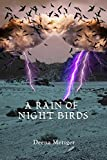 img - for A Rain of Night Birds book / textbook / text book