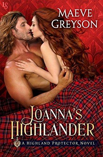 Joanna's Highlander: A Highland Protector Novel (Highland Protectors Book 2)