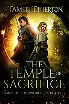 The Temple of Sacrifice (Song of the Swords Book 3) by [Etherton, Tameri]