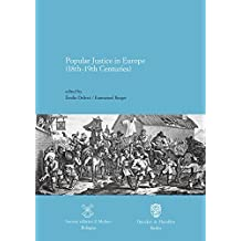 Popular Justice in Europe (18th-19th Centuries)