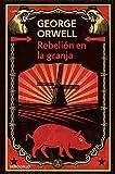 Rebelion en la granja (Contemporanea (Debolsillo)) (Spanish Edition)